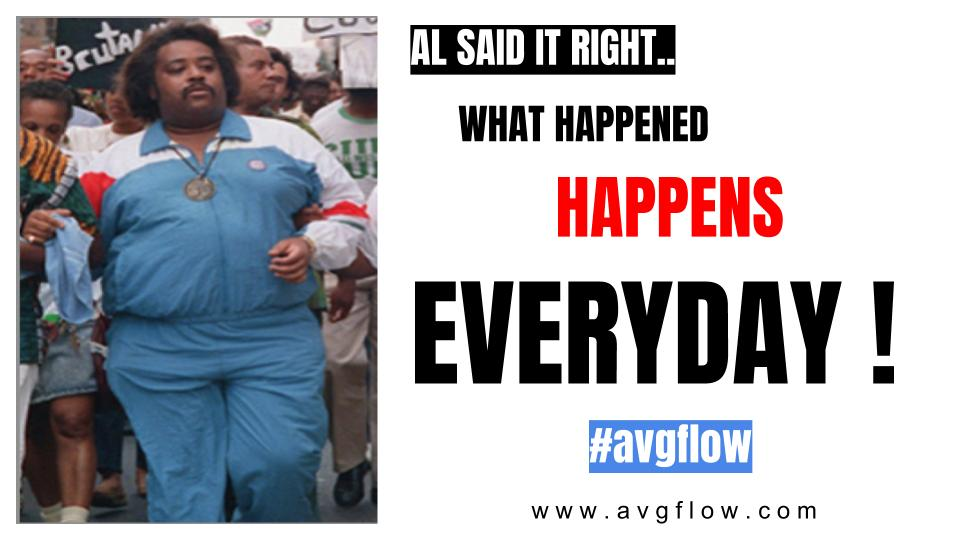 WHAT HAPPENED   HAPPENS EVERYDAY!